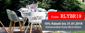 Gartenmöbel Early Bird Aktion 2019